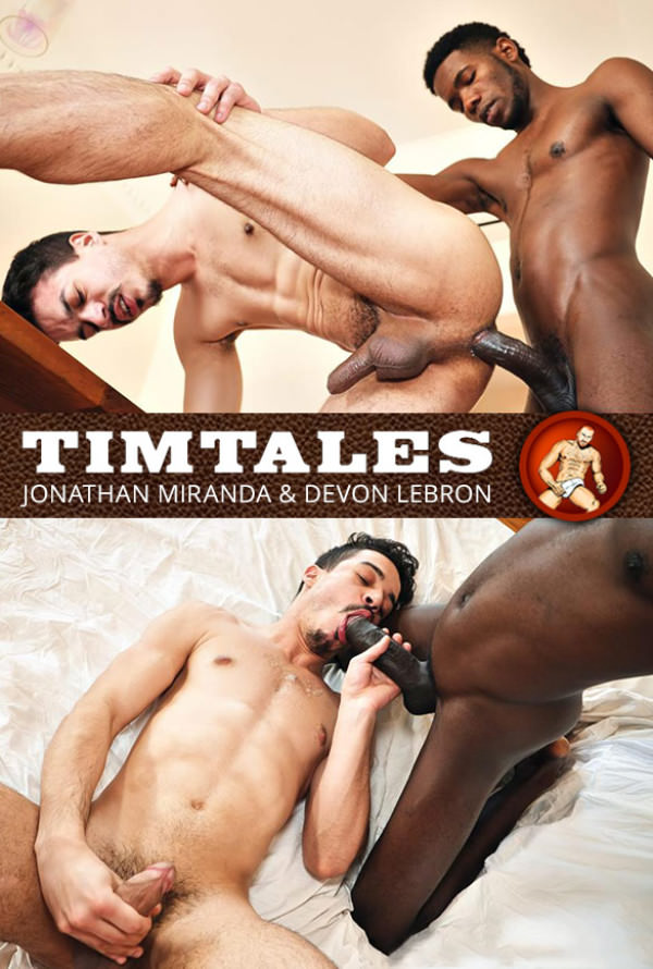TimTales Jonathan Miranda gets pounded raw by Devon Lebron and his 10-inch cock