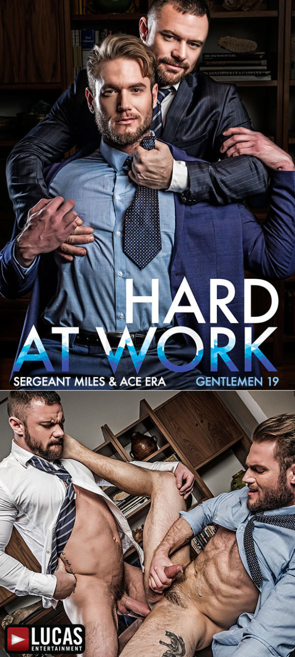 LucasEntertainment Gentlemen 19 Hard At Work Ace Era Sergeant Miles Bareback