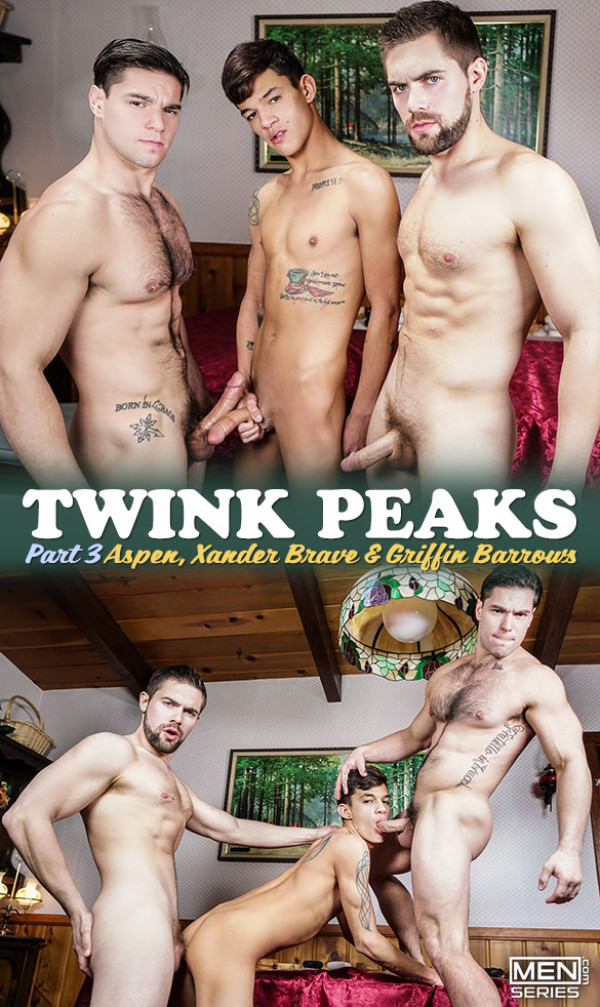 DrillMyHole Twink Peaks, Part 3 Aspen fucks Griffin Barrows and Xander Brave Men.com