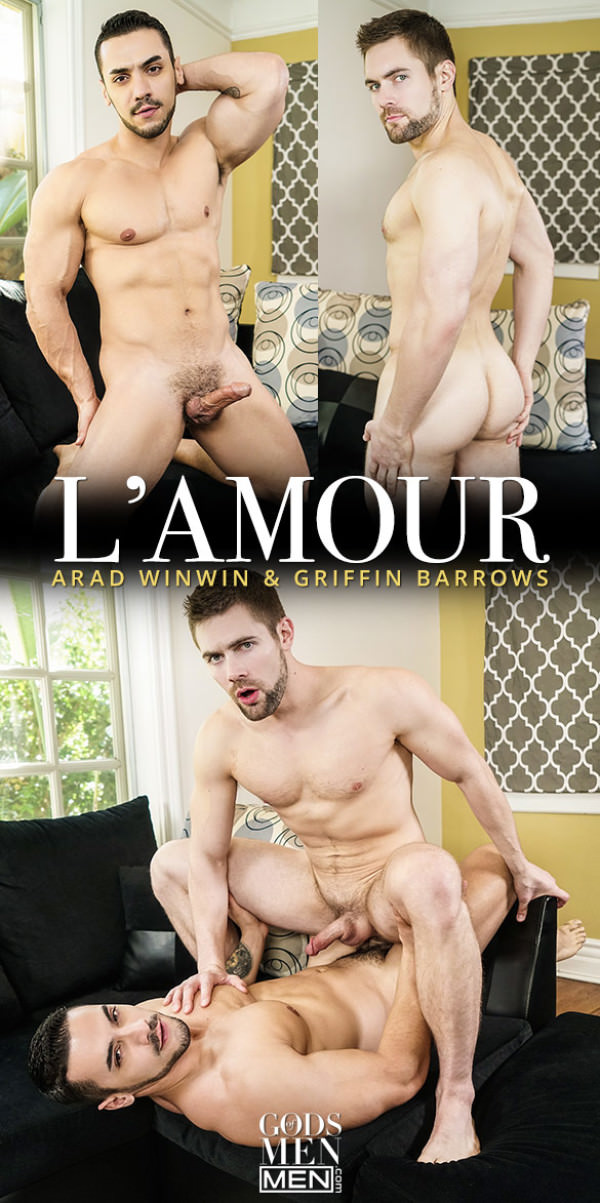 GodsofMen L'Amour - Arad Winwin fucks Griffin Barrows Men.com
