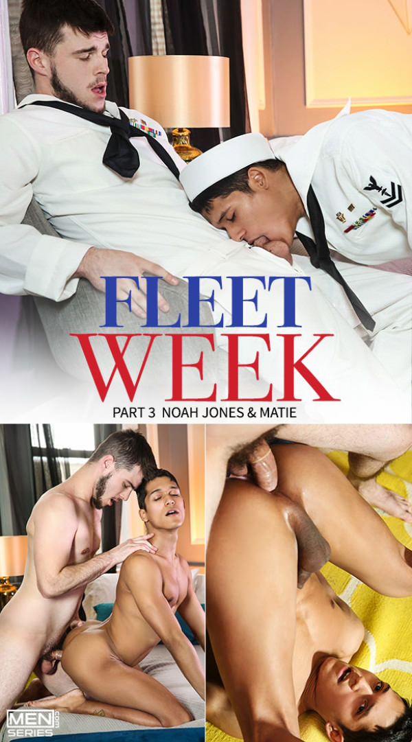 DrillMyHole Fleet Week, Part 3 Noah Jones fucks Matie Men.com