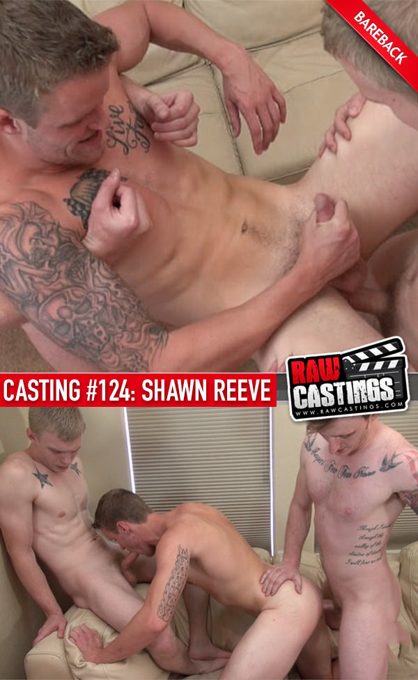 RawCastings Casting #124 Shawn Reeve with James Scott Joe Shawn Bareback