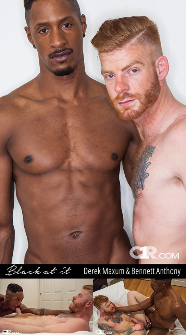 C1R Black at It Scene 1 Big-dicked Derek Maxum fucks Bennett Anthony