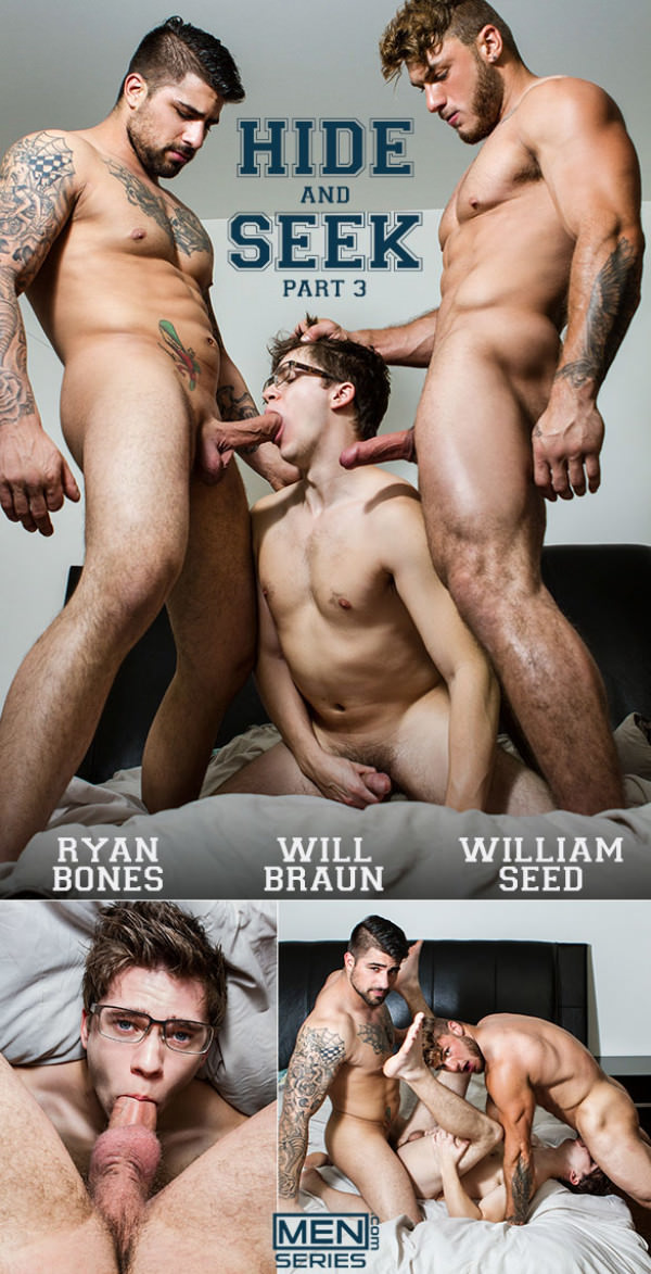 DrillMyHole Hide and Seek Part 3 William Seed Ryan Bones tag team Will Braun Men.com