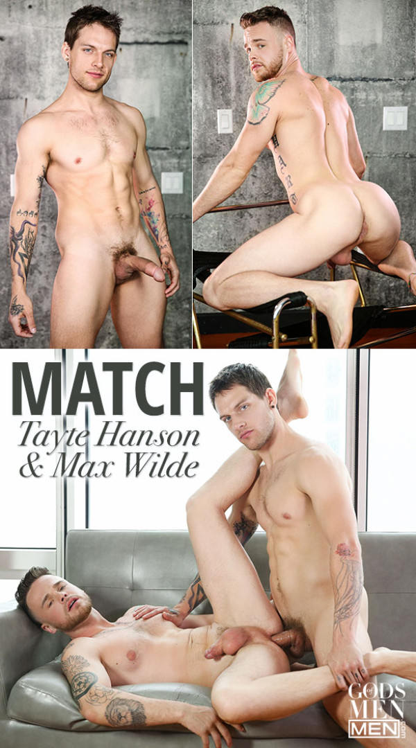 GodsofMen Match Tayte Hanson fucks Max Wilde Men.com