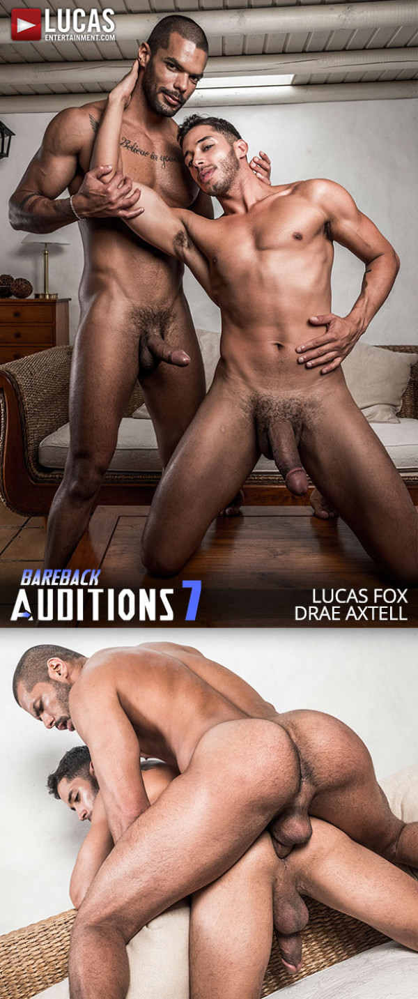 LucasEntertainment Bareback Auditions 07 Drae Axtell Rides Lucas Fox's Raw Cock