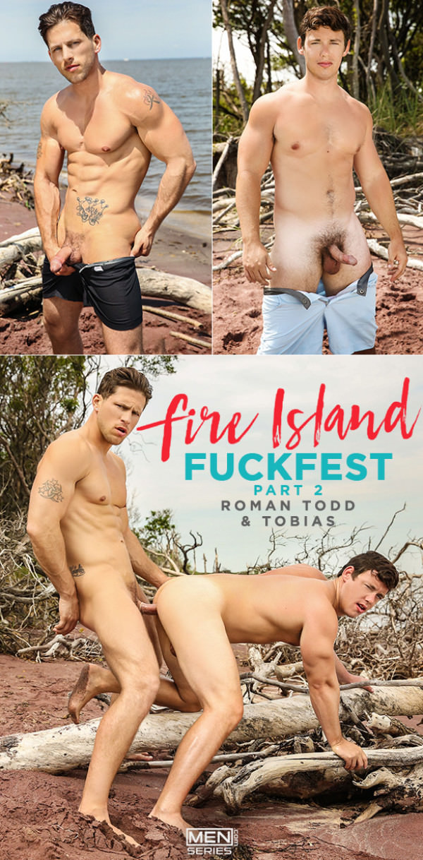 Men.com Fire Island Fuckfest Part 2 Roman Tood fucks Tobias - DrillMyHole
