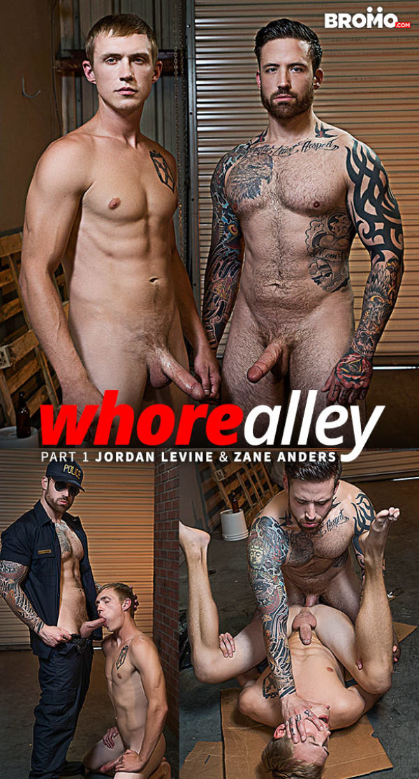 Bromo Whore Alley Part 1 Jordan Levine drills Zane Anders raw
