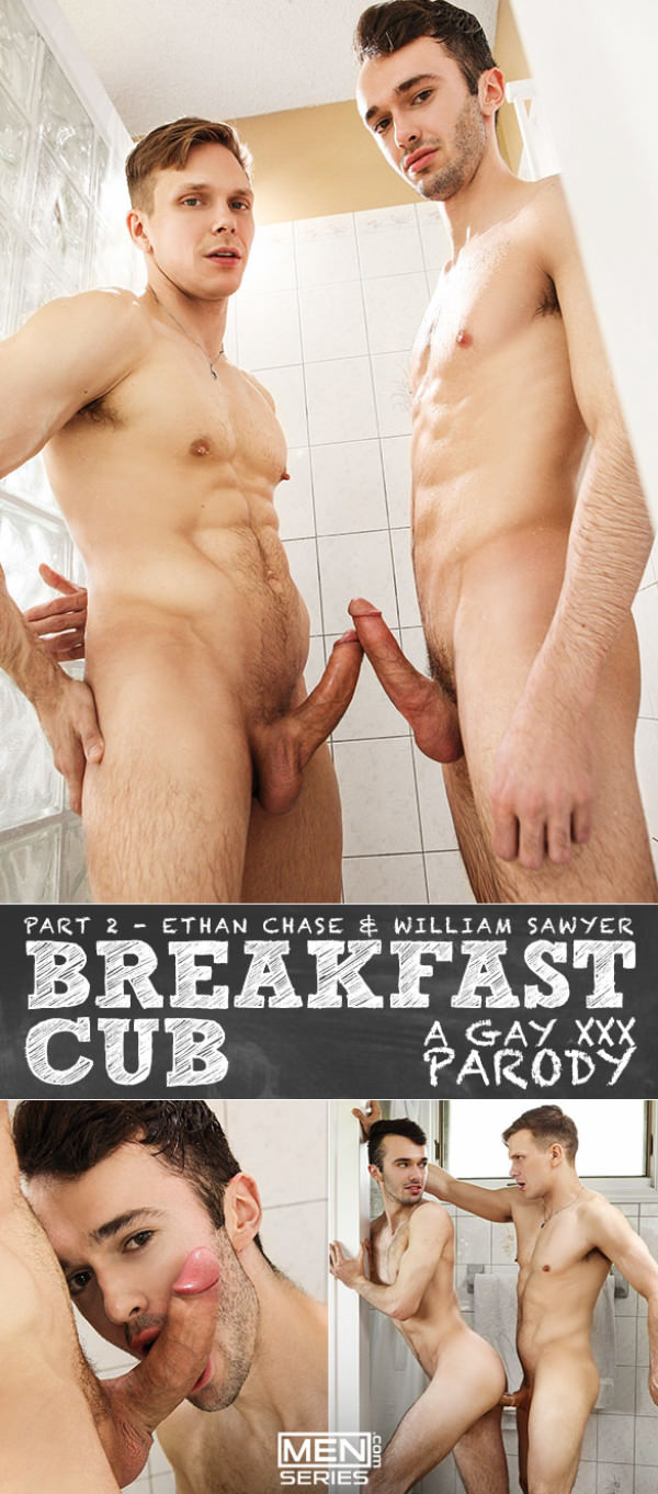 Men.com Breakfast Cub: A Gay XXX Parody Part 2 Ethan Chase fucks William Sawyer DrillMyHole