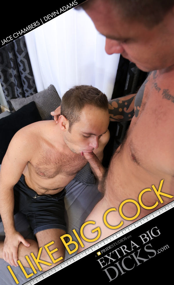 ExtraBigDicks I Like Big Cock Jace Chambers Fucks Devin Adams