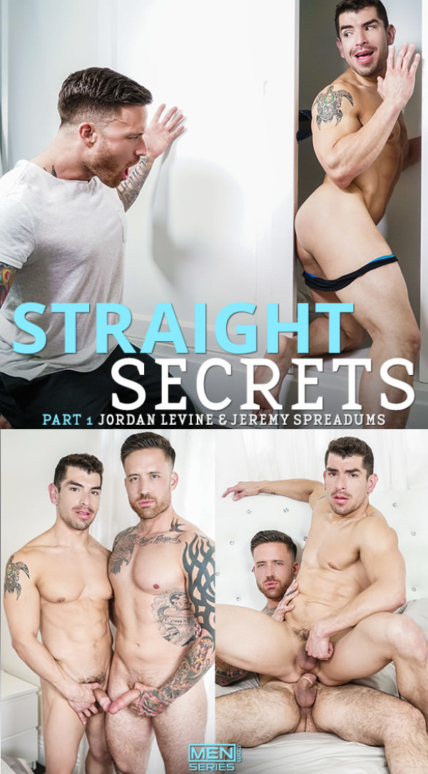 Men.com Straight Secrets, Part 1 Jordan Levine fucks Jeremy Spreadums Str8toGay