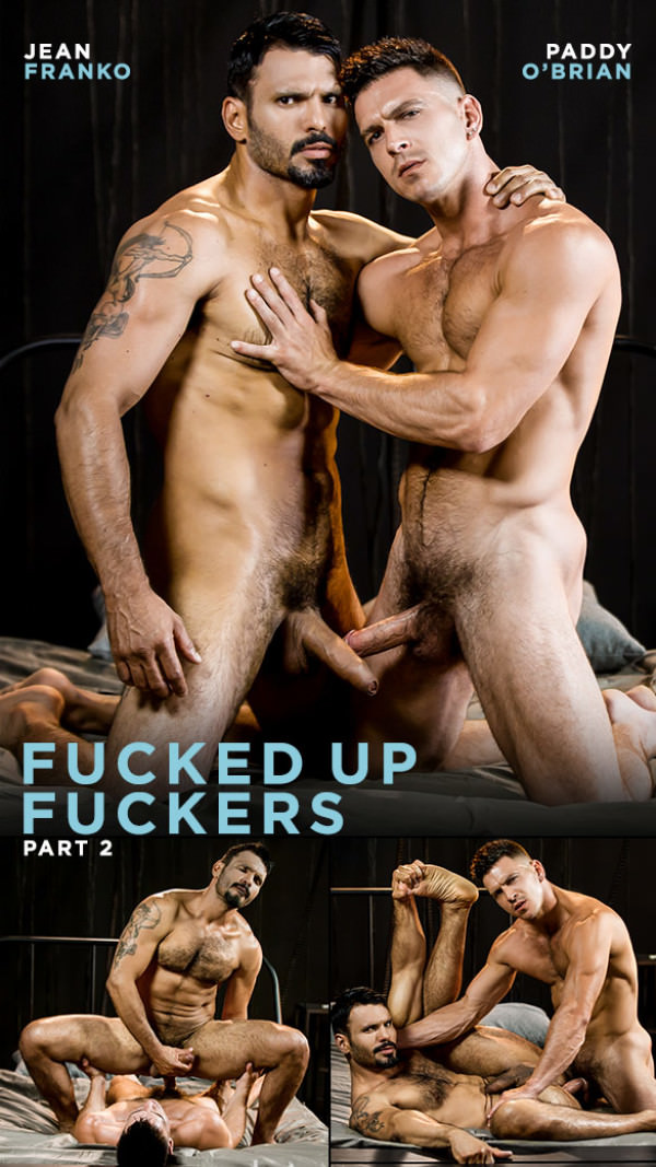 Men.com Fucked Up Fuckers, Part 2 Paddy O'Brian pounds Jean Franko DrillMyHole