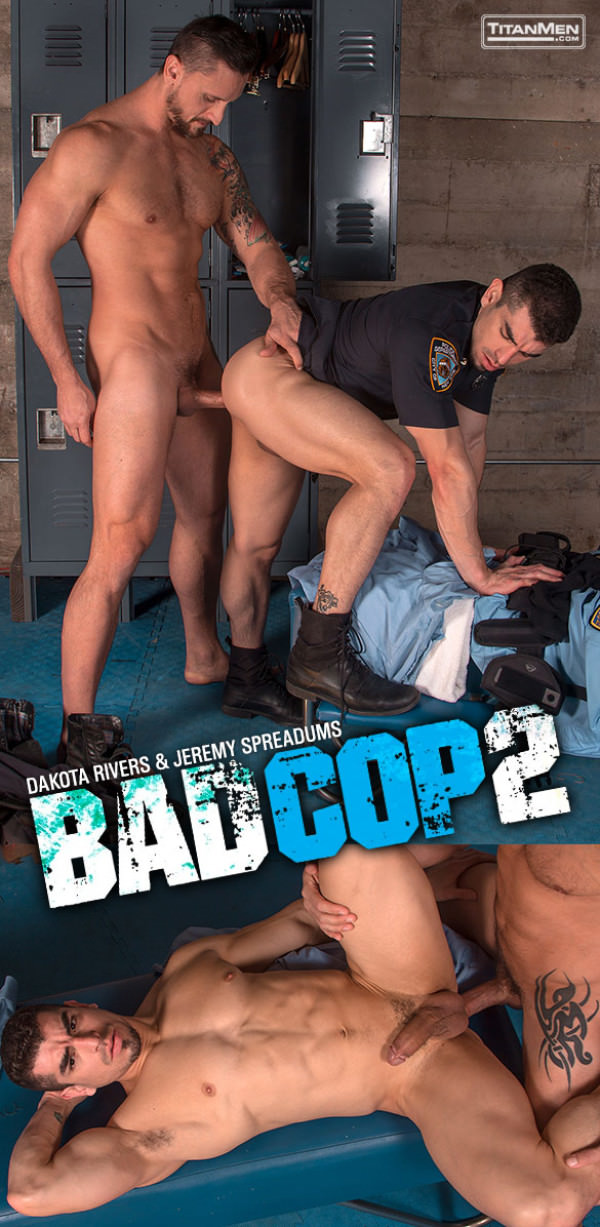 TitanMen Bad Cop 2 Dakota Rivers tops Jeremy Spreadums
