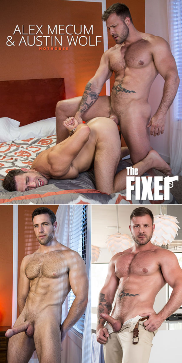 HotHouse The Fixer Austin Wolf pounds Alex Mecum