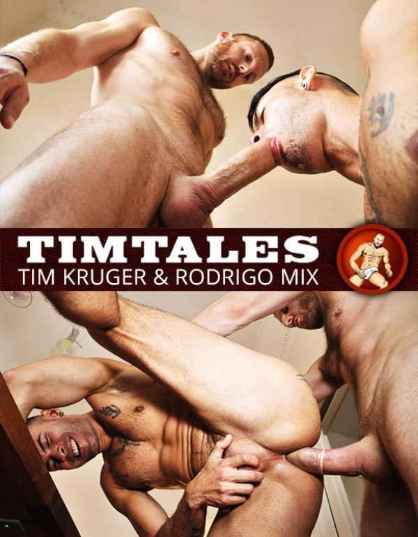 TimTales - Tim Kruger pounds Rodrigo Mix