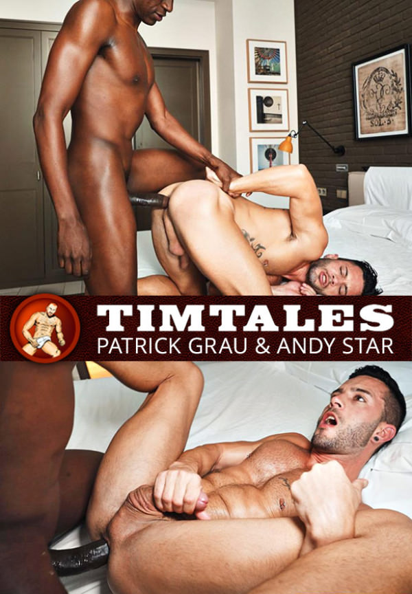 TimTales Big-dicked Patrick Grau slams Andy Star bareback