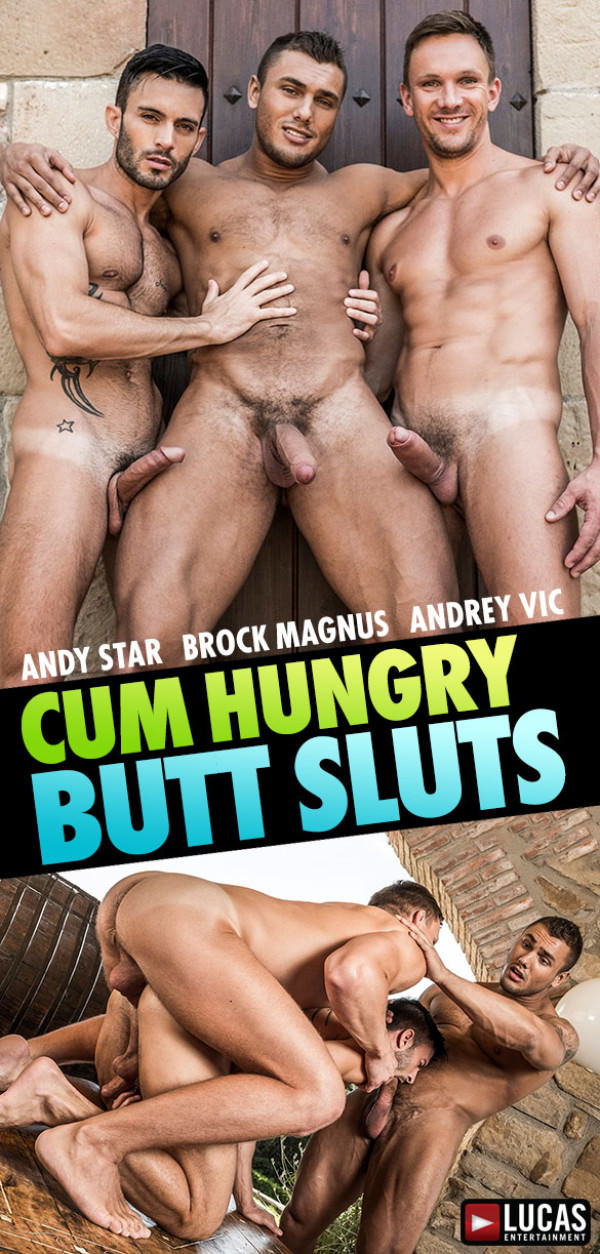 LucasEntertainment Cum Hungry Butt Sluts Brock Magnus and Andrey Vic tag team Andy Star raw