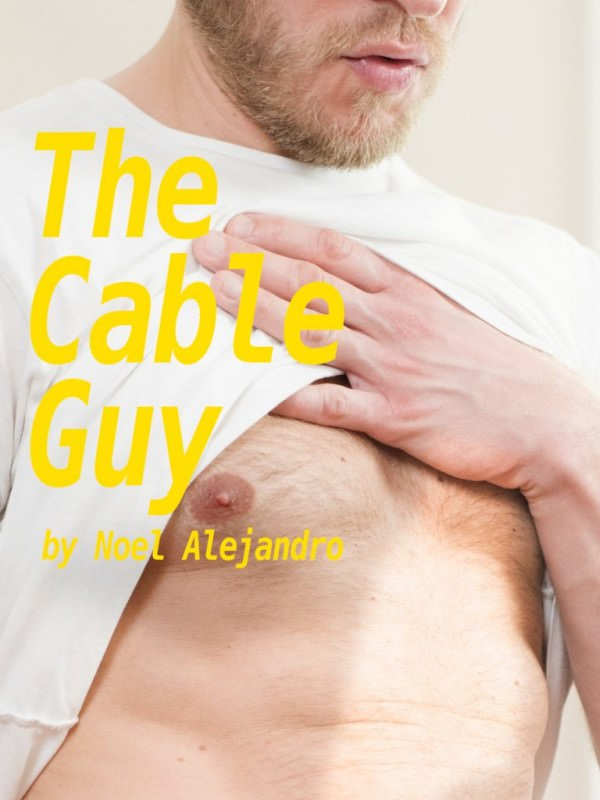 NoelAlejandro The Cable Guy