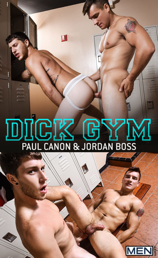 Men.com Dick Gym Jordan Boss and Paul Canon flip fuck DrillMyHole