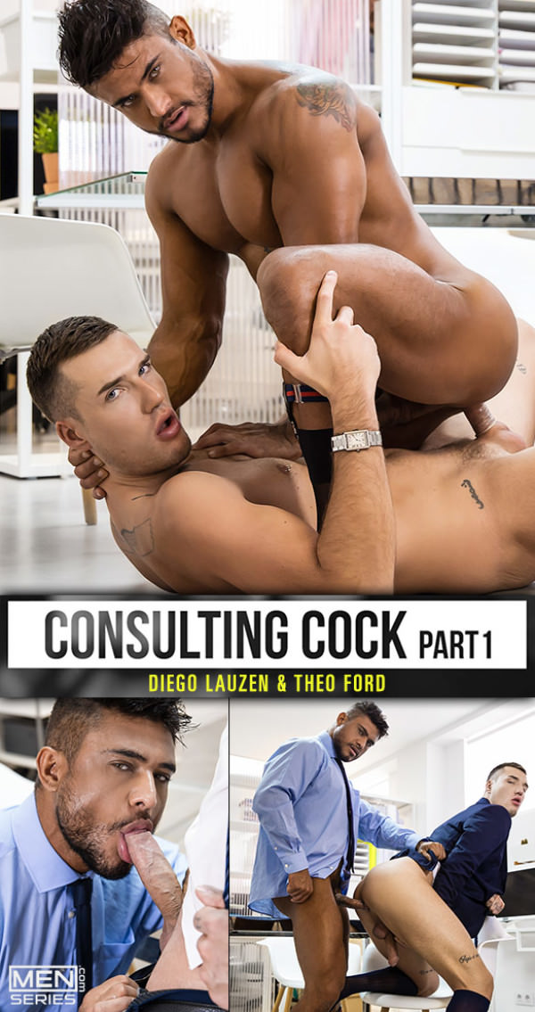 Men.com Consulting Cock Part 1 Diego Lauzen Theo Ford flip fuck TheGayOffice
