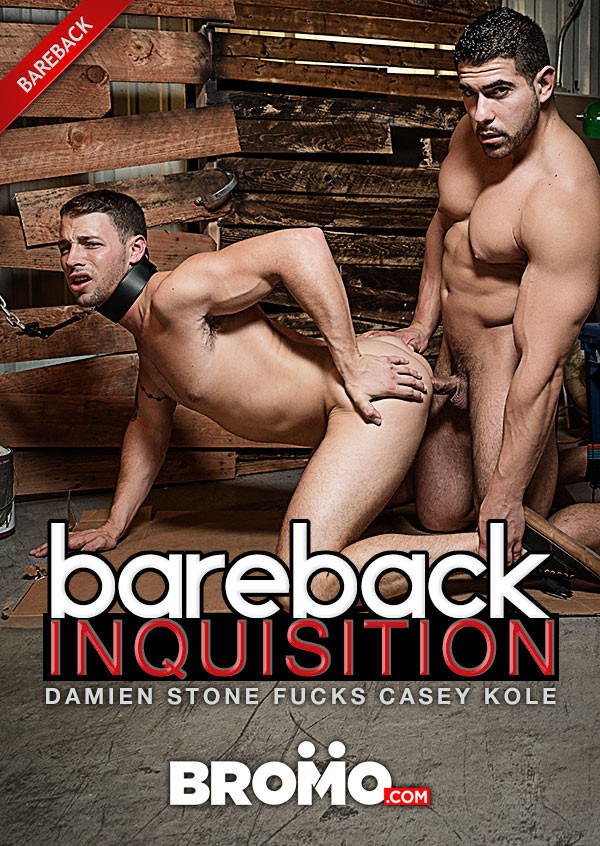 BROMO Bareback Inquisition Part 3 Damien Stone Fucks Casey Kole Bareback
