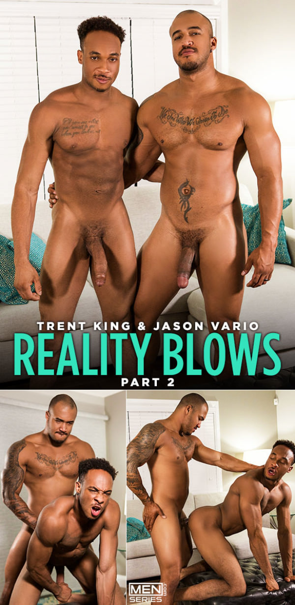 Men.com Reality Blows Part 2 Jason Vario fucks Trent King DrillMyHole