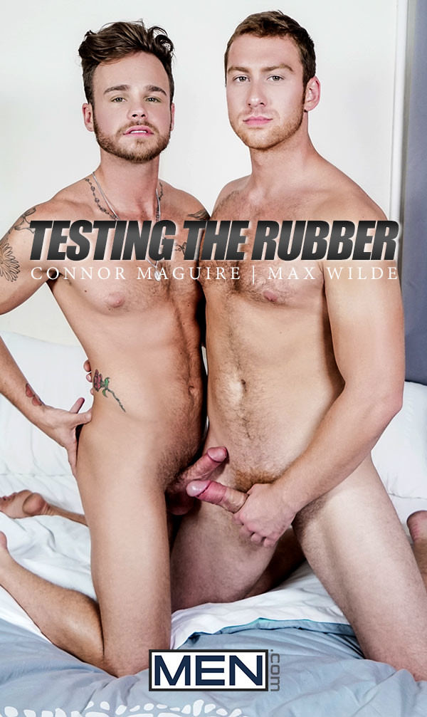 Men.com Testing The Rubber Connor Maguire Fucks Max Wilde Str8toGay