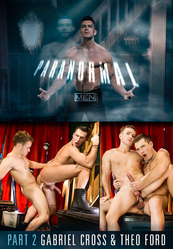 Men.com Paranormal Part 2 Gabriel Cross Theo Ford flip fuck DrillMyHole