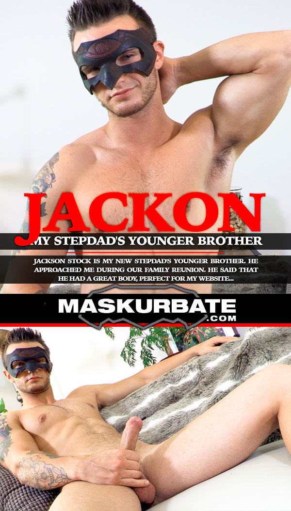 Maskurbate My Stepdad's Younger Brother Jackson Stock