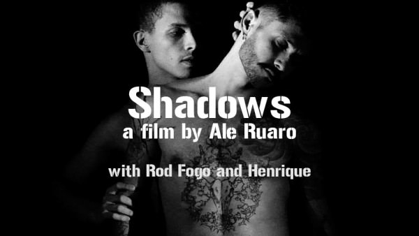 SHADOWS # 01 A film by Ale Ruaro Rod Fogo Henrique