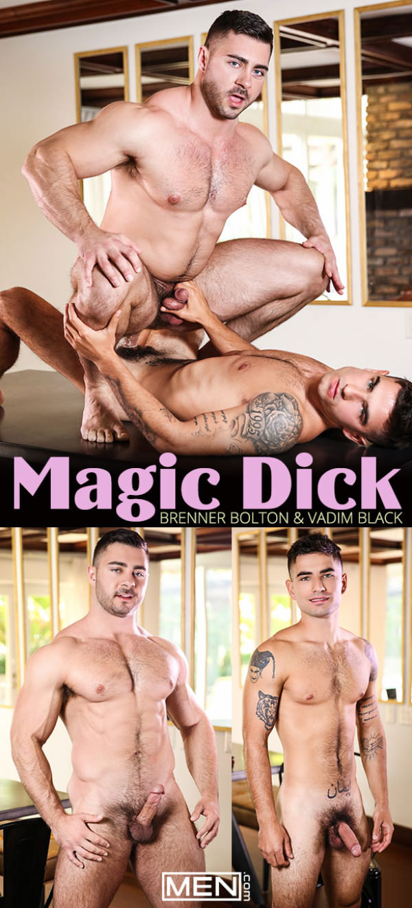 Men.com Magic Dick Vadim Black fucks Derek Bolt DrillMyHole
