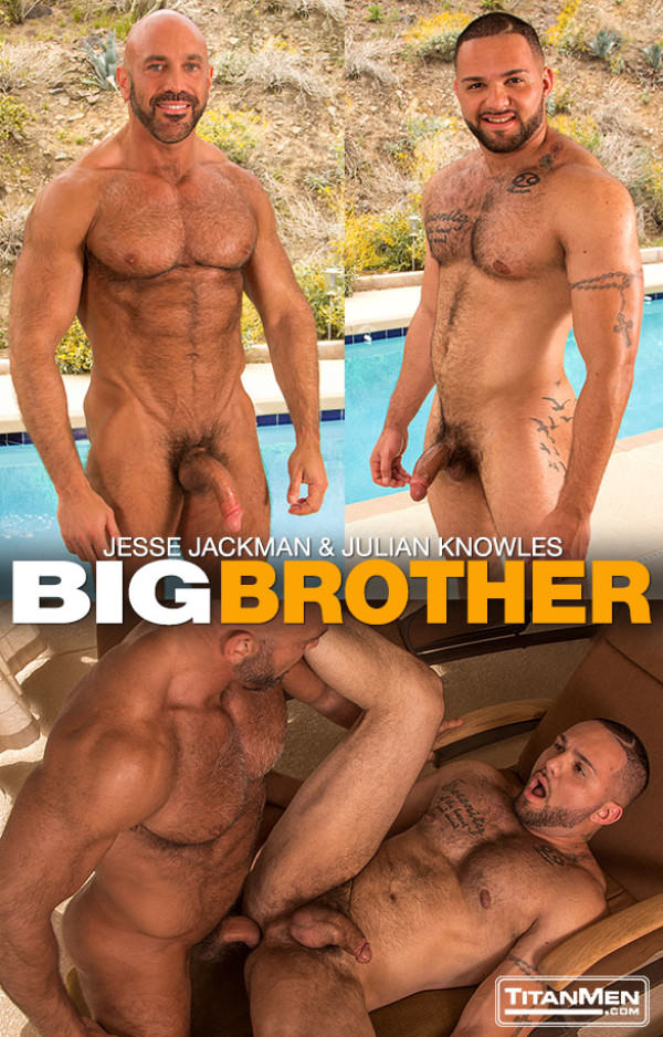 TitanMen Big Brother Jesse Jackman fucks Julian Knowles