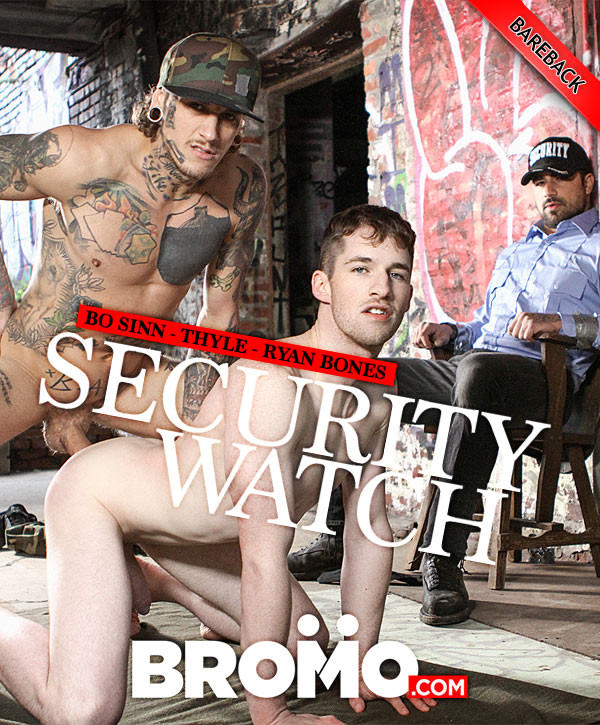 Bromo Security Watch Bo Sinn Fucks Thyle As Security Guard Ryan Bones Observes Bareback