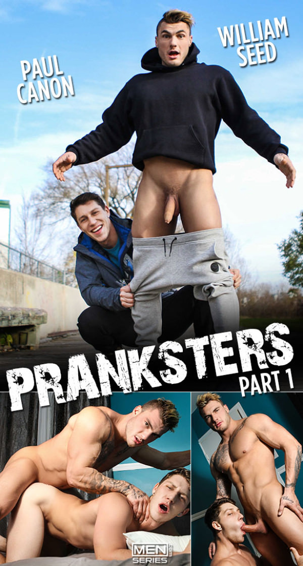 Men.com Pranksters Part 1 William Seed pounds Paul Canon DrillMyHole