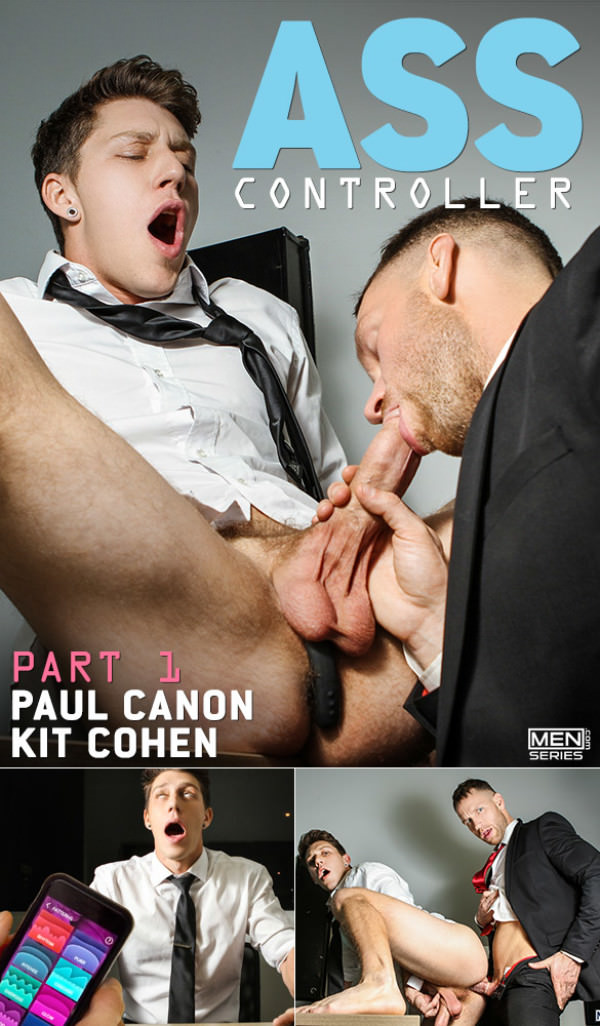 Men.com Ass Controller Part 1 - Kit Cohen fucks Paul Canon DrillMyHole