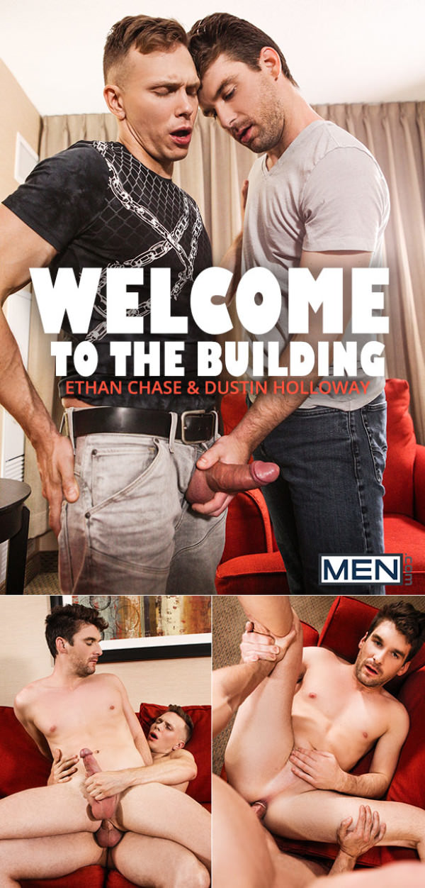 Men.com Welcome to the Building Ethan Chase fucks Dustin Holloway DrillMyHole