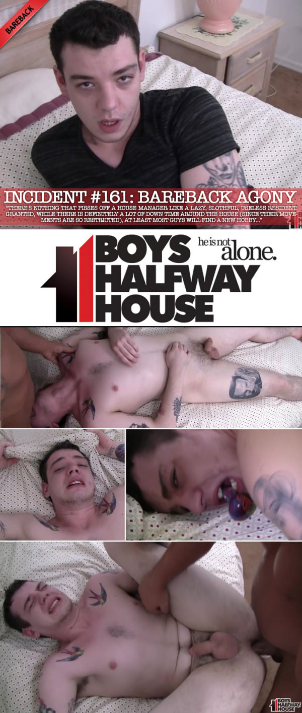 BoysHalfwayHouse Incident #161: Bareback Agony with Ryan Fields Bareback
