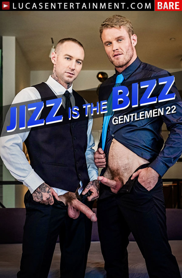 LucasEntertainment Gentlemen 22: Jizz Is The Bizz Scene 2 Shawn Reeve & Dylan James Flip-fuck Bareback