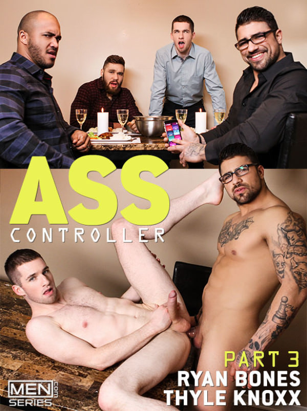 Men.com Ass Controller, Part 3 Thyle Knoxx takes Ryan Bones' thick cock DrillMyHole
