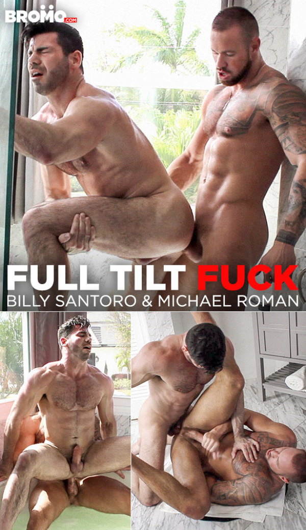 Bromo Full Tilt Fuck Michael Roman Billy Santoro bang each other raw