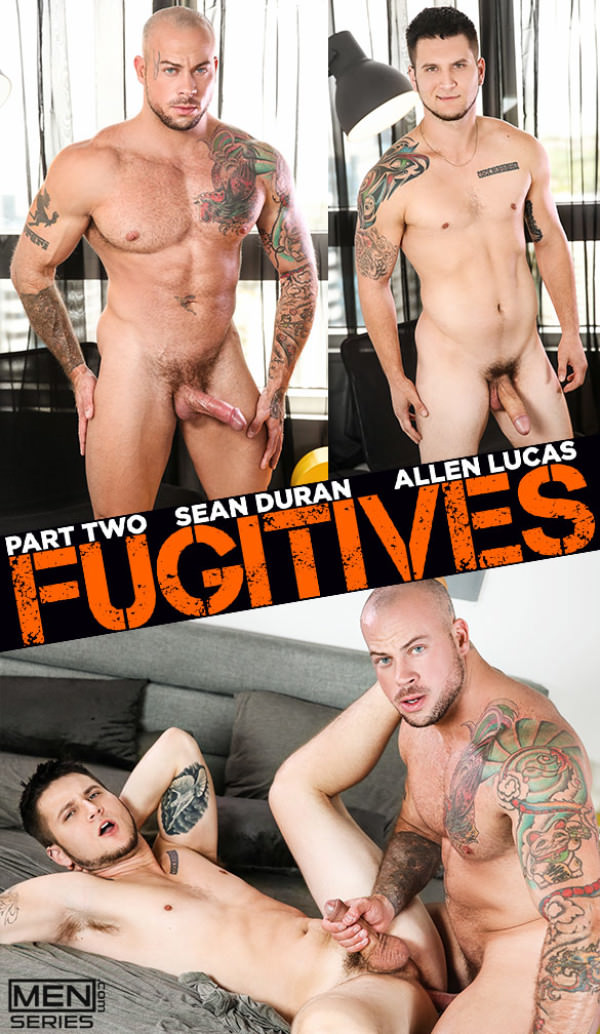 Men.com Fugitives Part 2 Sean Duran Allen Lucas Str8toGay