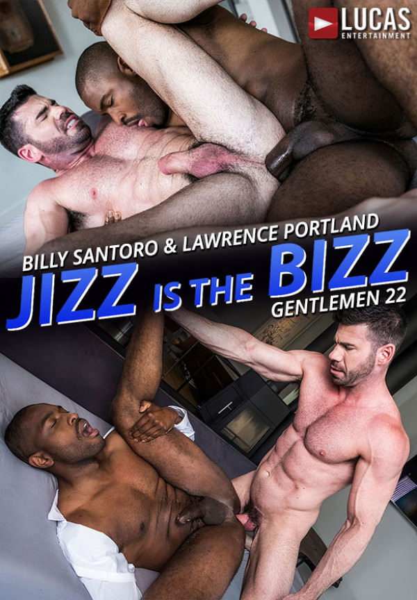 LucasEntertainment Gentlemen 22: Jizz Is the Bizz Billy Santoro & Lawrence Portland's raw flip-fuck
