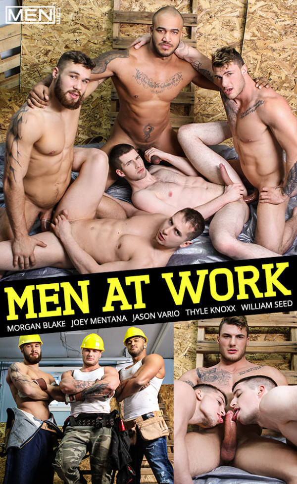 Men.com Men at Work Muscle studs Jason Vario, Morgan Blake & William Seed fuck Joey Mentana & Thyle Knoxx JizzOrgy
