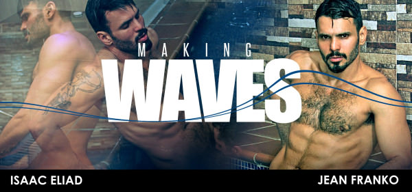 Menatplay Making Waves Isaac Eliad Jean Franko