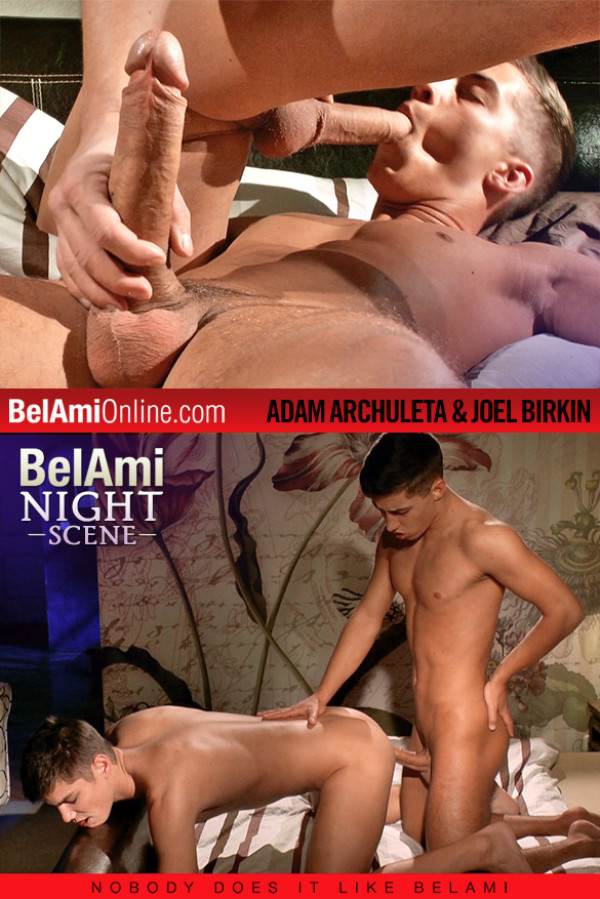 BelAmiOnline Adam Archuleta gets fucked raw by Joel Birkin and his 10-inch cock