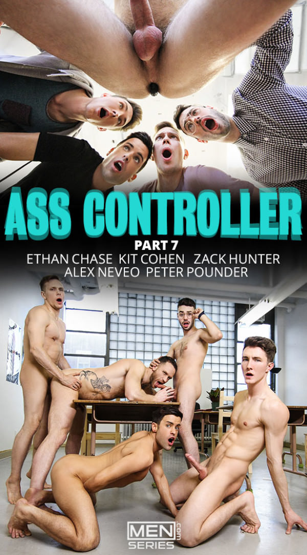 Men.com Ass Controller, Part 7 Ethan Chase, Kit Cohen, Peter Pounder, Alex Neveo and Zack Hunter BigDicksatSchool