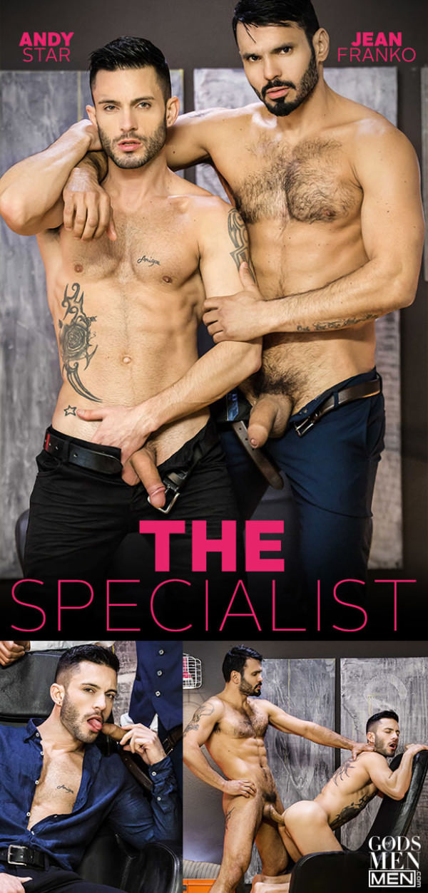 Men.com The Specialist Jean Franko bangs Andy Star GodsofMen