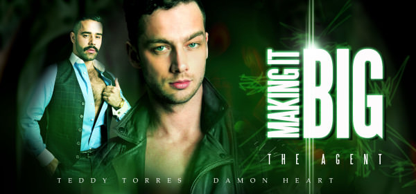 Menatplay Making It Big: The Agent Teddy Torres Damon Heart