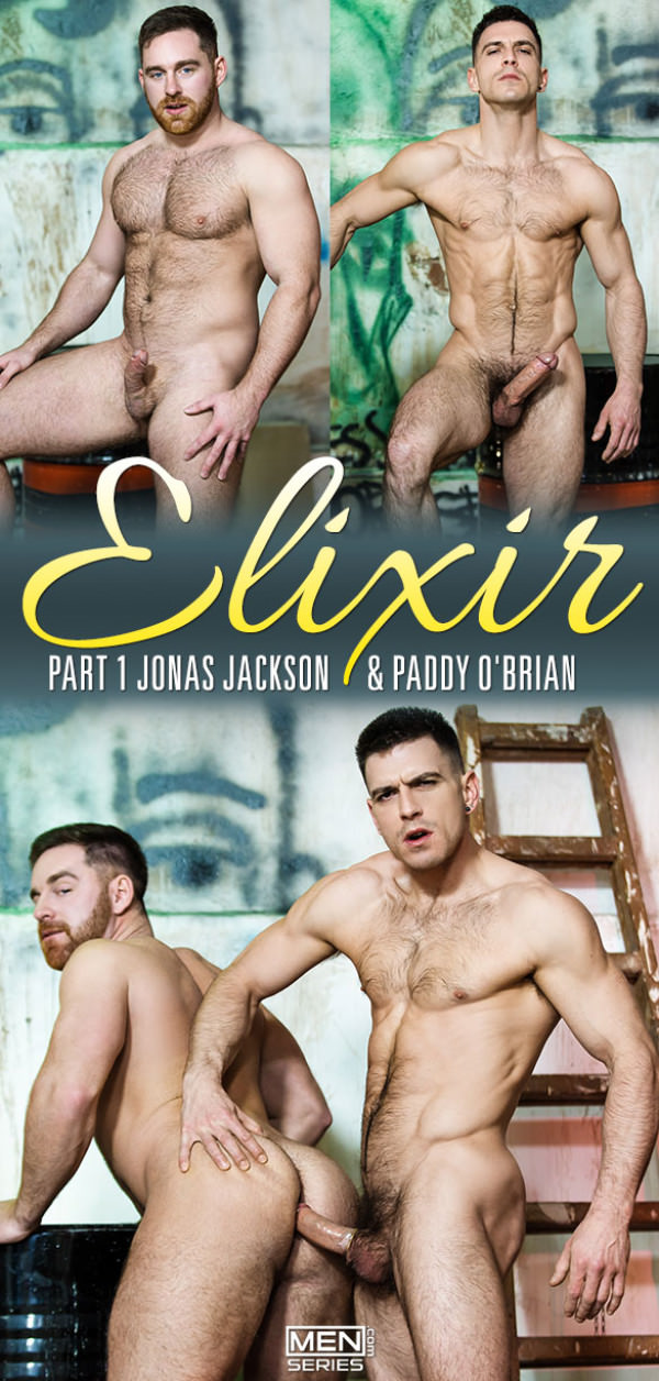 Men.com Elixir, Part 1 Paddy O'Brian fucks Jonas Jackson DrillMyHole