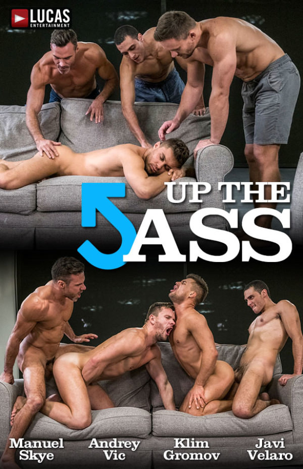 LucasEntertainment Up The Ass Manuel Skye, Andrey Vic, Javi Velaro Klim Gromov's bareback orgy